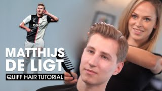 De Ligt Hairstyle Tutorial - Quiff Hairstyle for Men