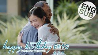 [Eng Sub] happy birthday วันเกิดของนาย วันตายของฉัน | EP.10 [4/5]