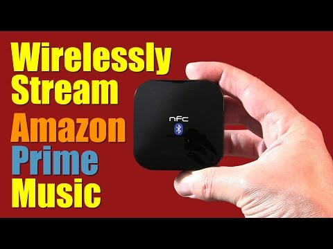 How To Wirelessly Stream Amazon Prime Music On Your Home Stereo System