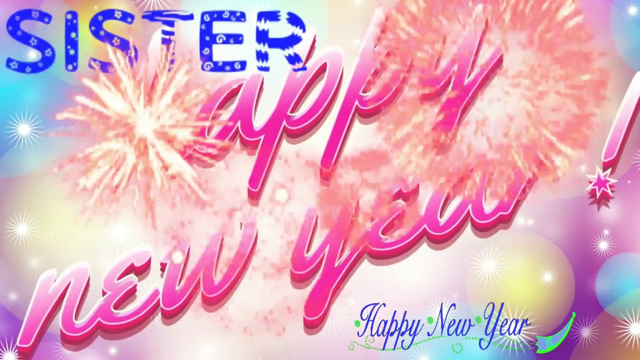 happy new year sister 2018 hd video