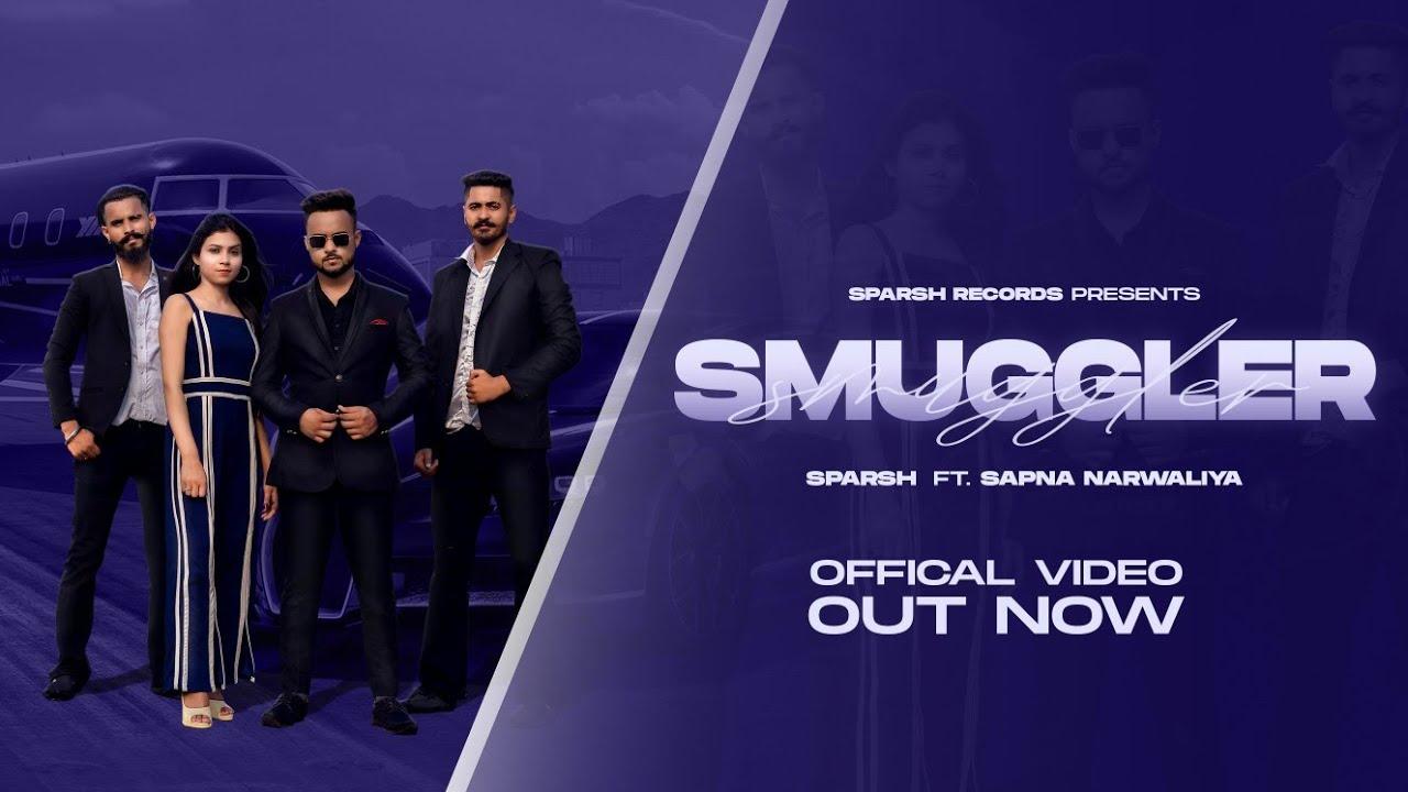 Download SMUGGLER (Untold Story)Full Video | Sparsh × Sapna Narwaliya | A Gurmeet Singh Film | 2021