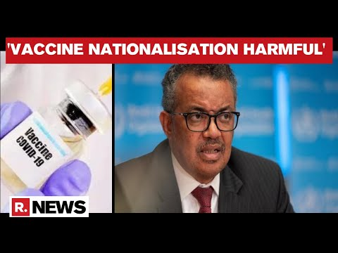 WHO Chief Calls For 'Global Solidarity' During Covid Vaccine Rollout As Cases Continue To Rise