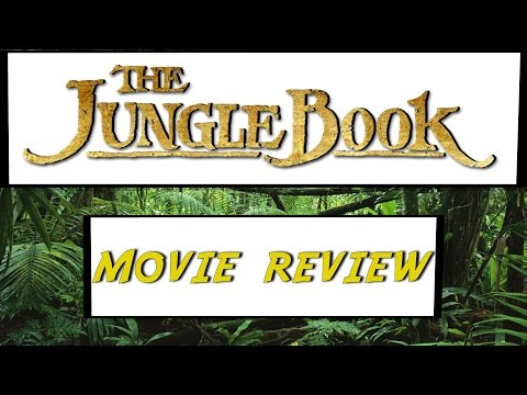 The Jungle Book (2016) Movie Review | Street Film Movie Reviews