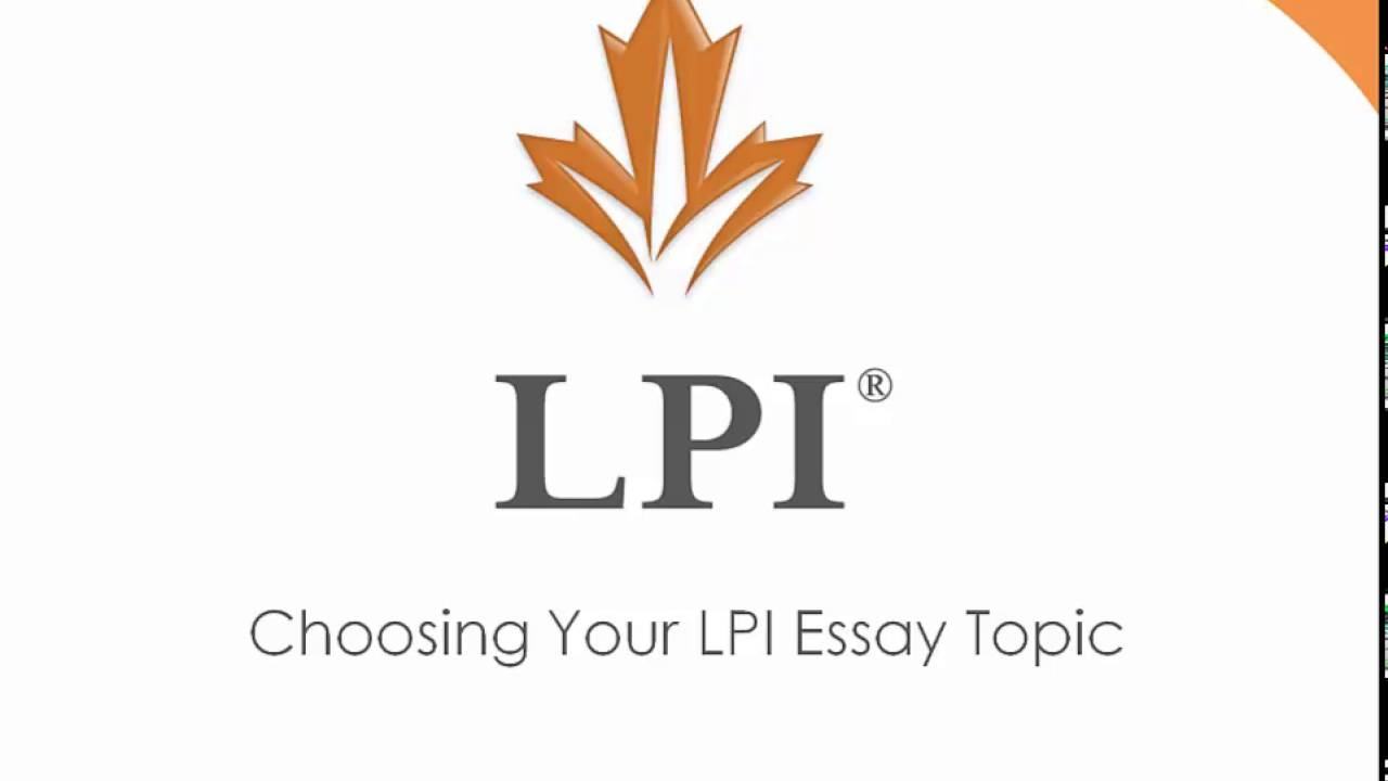 choosing your lpi essay topic