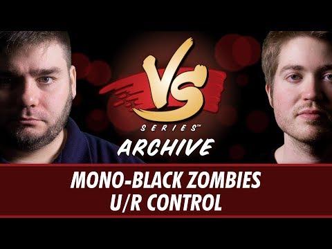 5/22/17 - Todd Vs. Michael: Mono-Black Zombies vs U/R Control [Standard]
