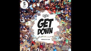Egbe - Get Down (Audio) [Produced by E G B E]