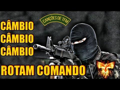 CÂMBIO, ROTAM COMANDO - CANÇÕES DE TFM