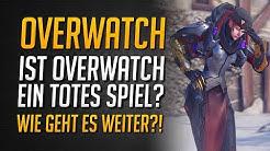 Ist Overwatch ein totes Spiel? | Wie geht es 2019 mit Overwatch weiter? ★ Overwatch Deutsch