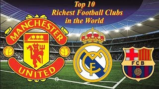 Top 10 World's most valuable football clubs 2019