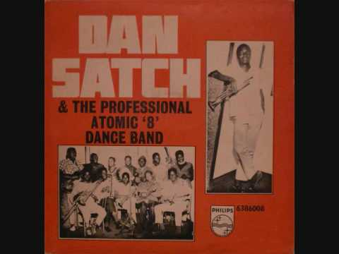 Dan Satch & his Professional Atomic 8 Dance Band ~ Ikoro's 70 Special
