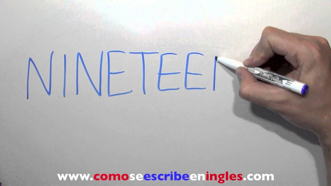 Cómo se escribe 19 en inglés - Número diecinueve - YouTube