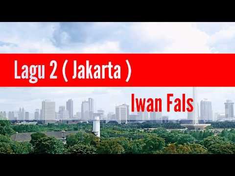 Iwan Fals - Lagu Dua (Jakarta) / (Lirik)