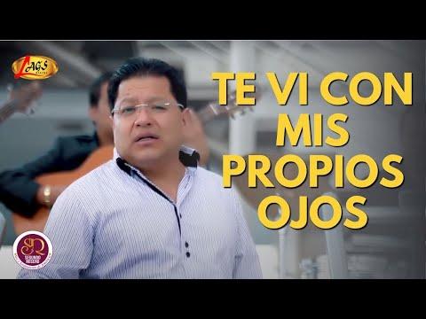 Te Vi Con Mis Propios Ojos - Segundo Rosero (Videoclip Oficial)