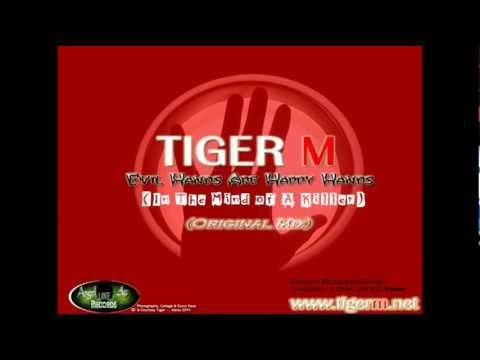 TIGER M - Evil Hands Are Happy Hands (In The Mind of A Killer) (Original Mix) [HD]