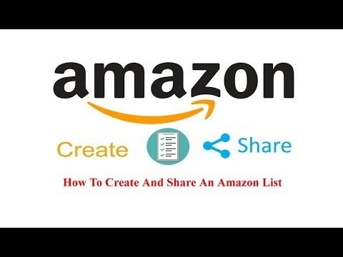 How To Create And Share An Amazon List