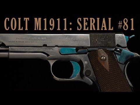 Colt M1911: Serial #81