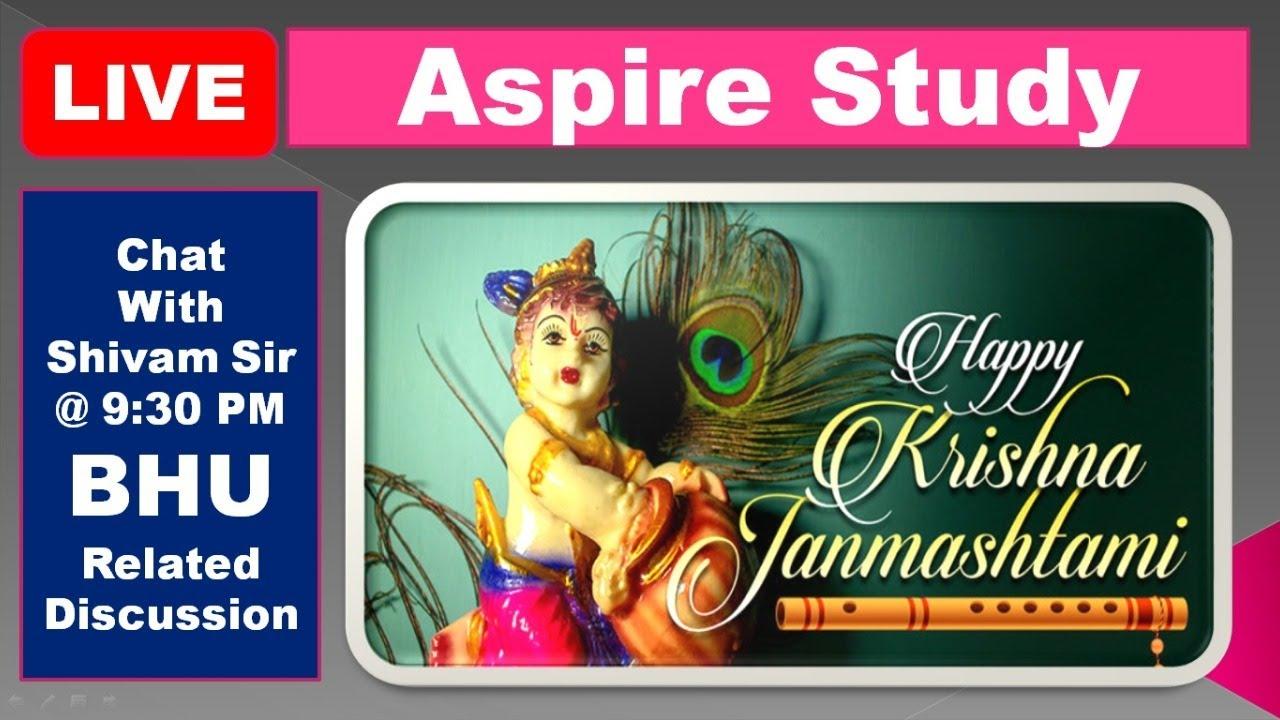 Aspire Special BHU Preparation - Chat with Shivam sir