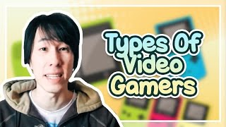 Types Of Video Gamers