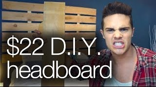 How To Build A $22 Diy Headboard Like A Man!