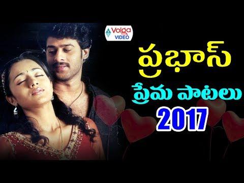 Prabhas Best Love Songs - Volga Videos 2017