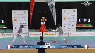 Semifinal Cadet EFC Halle 2017 Eberhardt FRA vs Quagliotto ITA