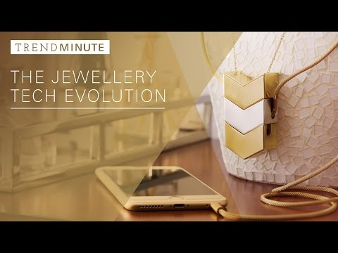 Trend Minute: The Jewellery Tech Evolution
