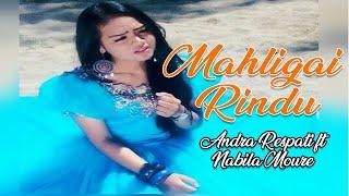 Andra Respati ft Nabila Moure - Mahligai Rindu Lagu Minang Terbaru (Substitle Indonesia)