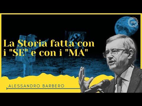 """La Storia fatta con i """"SE"""" - Alessandro Barbero (Inedito 2012)"""