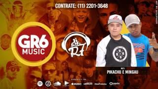 MC Pikachu e MC Mingau - Ta Gostosinho (DJ R7)