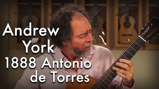 York 'Yamour' played by Andrew York on an 1888 Antonio de Torres