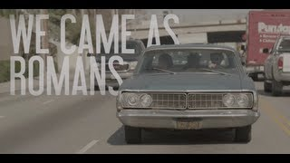 "We Came As Romans ""Let These Words Last Forever"" Official Lyric Video"