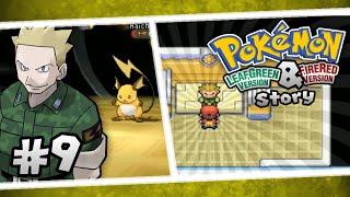 Pokemon FR/LG Battle Story 9: Leader Lt.Surge