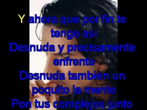 Ricardo Arjona    Desnuda con letra