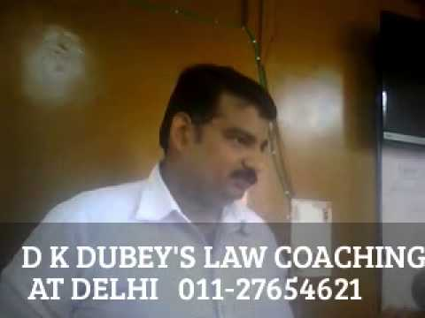 EVIDENCE LECTURE ONE  PART 1 BY D K DUBEY AT DELHI COACHING CENTER FOR PCS-J,HJS, JUDICIARY