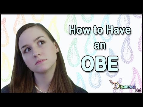 How to Have an Out of Body Experience - Induce OBE Tonight