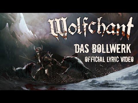 Wolfchant - Das Bollwerk // Official Lyric Video