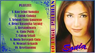 10 Lagu Pilihan Sonia dan Lirik