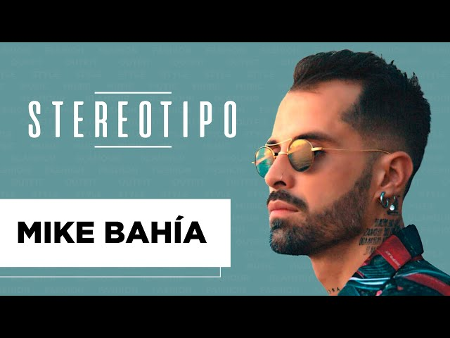 Mike Bahía - Stereotipo | Latido Music