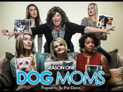 Dog Moms: Episode 1 - Introduction (Dance Moms Parody)