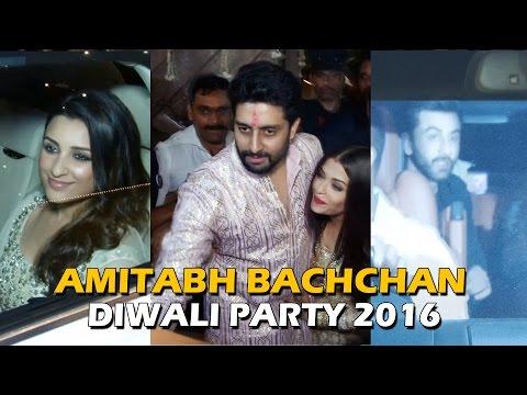 Amitabh Bachchan's GRAND Diwali Party 2016 - Aishwarya Rai, Ranbir Kapoor,  Parineeti Chopra,