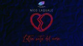 Nico Laquale - L'altra metà del cuore