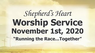 """Sunday Morning Worship 11/1/20 