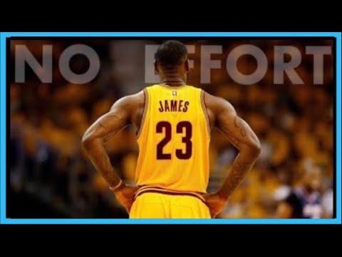 "Lebron James Mix- ""No Effort"""