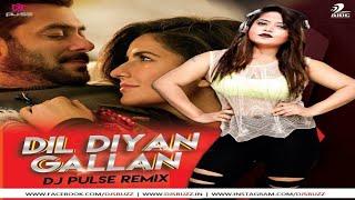 Dil Diyan Gallan - Dj Pulse (Love mix)