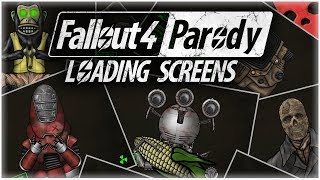 Fallout 4 Parody: ALL LOADING SCREENS