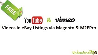 Adding Video to eBay Listings via Magento & M2E Pro