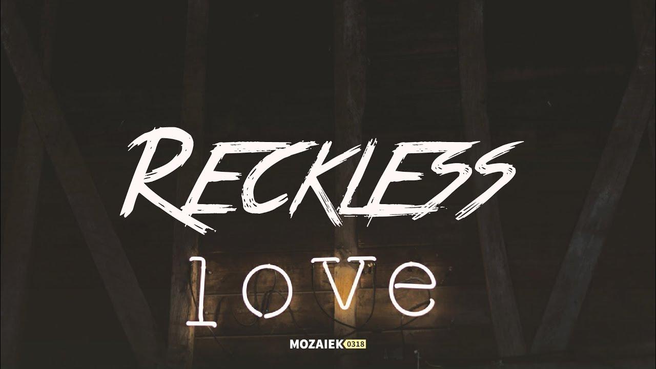 Preek: Reckless Love - Kees Kraayenoord