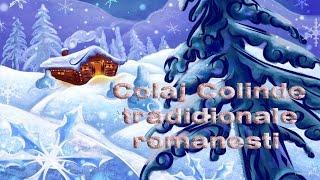 Repeat youtube video Colinde traditionale romanesti - colaj colinde
