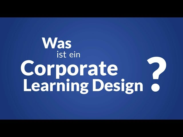 Was ist ein Corporate Learning Design?