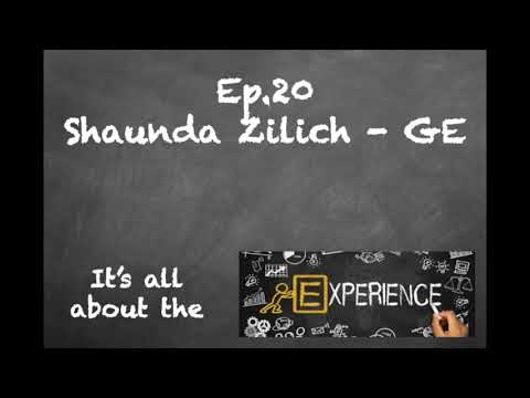 "Ep 20 Shaunda Zilich - GE: ""Lessons From GE's Biggest Employer Brand's Challenge."""